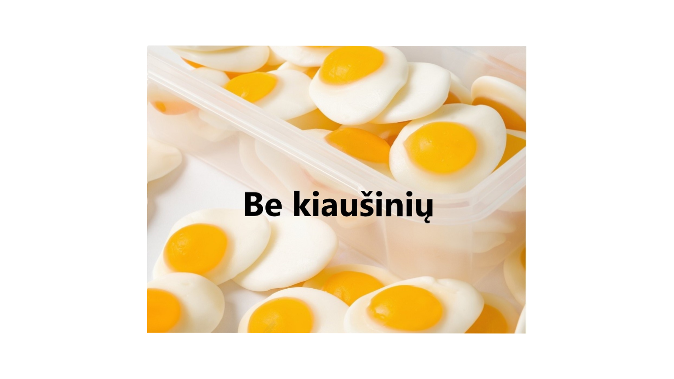 Be kiaušinių